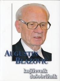 Augustin Blazović: književnik, dušobrižnik