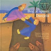 Bog je spasio Danijela