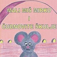 Mali miš Mirko i čudnovite škulje