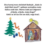 Kada će dojti Mali Jezuš?