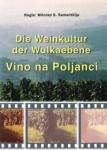 Die Weinkultur der Wulkaebene