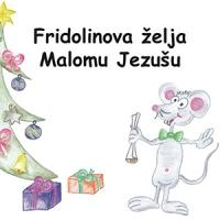 Fridolinova želja Malomu Jezušu
